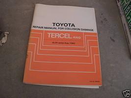 1982 1983 1984 Toyota Tercel 4WD Repair Service Manual for Collision Dam... - $29.66