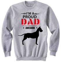 GREAT DANE - IM A PROUD DAD - NEW COTTON GREY SWEATSHIRT - $31.88