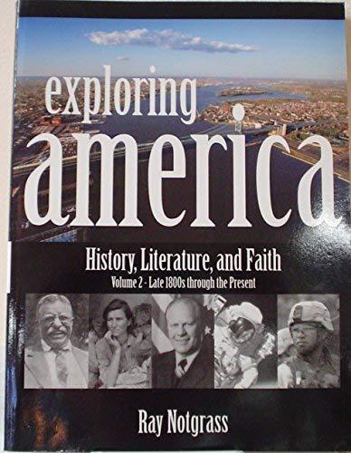 Primary image for Exploring America: History, Literature, and Faith, Late 1800s Through the Presen