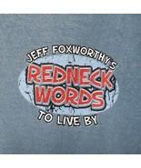 "Jeff Foxworthy ""Redneck Words"" To Live By (Man, Naze...) T-Shirt -Steel ... - $18.89"