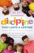 Discipline That Lasts a Lifetime: The Best Gift You Can Give Your Kids [Paperbac image 3