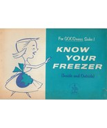 For Goodness Sake Know Your Freezer 1958 Retro Housewife Booklet Mid Cen... - $8.90