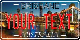 Brisbane Australia Personalized Custom Novelty Tag Vehicle Car Auto Moto... - $16.75