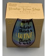 TMD Oversized Stemless Wine Glass 30 OZ Where Theres A Wine Theres A Way... - $16.58