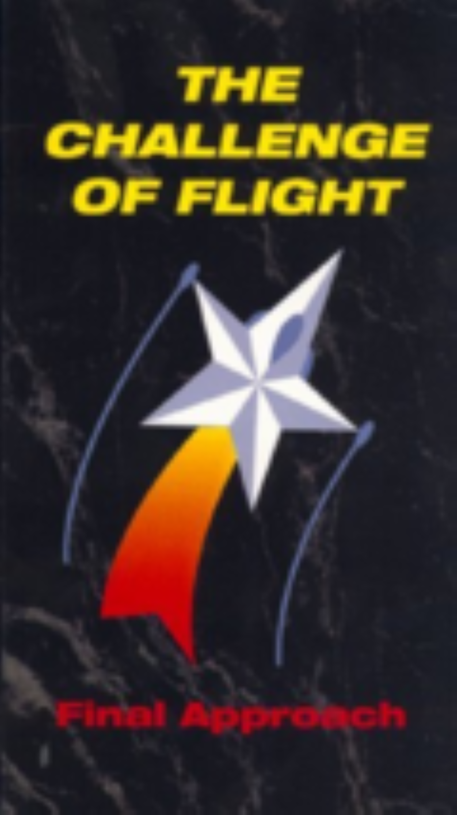 Challenge Of Flight Vol. 1: Final Approach Vhs