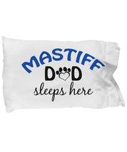Mastiff Mom and Dad Pillow Cases (Dad) - $9.75