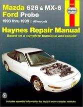 Mazda 626 and Mx-6 Ford Probe Automotive Repair Manual: All Mazda 626-19... - $13.81