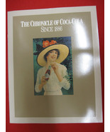 The Chronicle of Coca-Cola Since 1886-100th Anniversary Edition - EXCELL... - $5.89