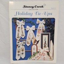 Holiday Tie Ups Cross Stitch Pattern Leaflet Book 147 Stoney Creek 1996 - $9.99