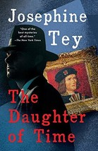 The Daughter of Time, Book Cover May Vary [Paperback] Josephine Tey and ... - $6.99