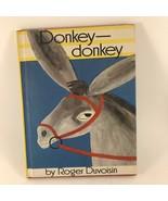 Donkey Donkey By Roger Duvoisin 1968 - $4.94