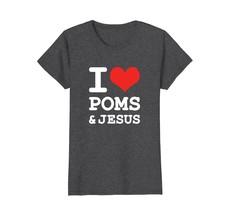 I Love Poms  Jesus Christian Pomeranian Dog Humor Tshirt - $19.99+