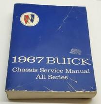 Vtg Original 1967 Buick Chassis Service Shop Repair Manual Book Guide All Series - $38.69