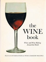 The Wine Book; Wines and Wine Making Around the World. Prepared under th... - $9.90