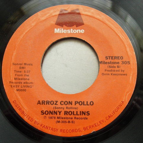 Sonny Rollins - Isn't She Lovely / Arroz Con Pollo - Milestone 305