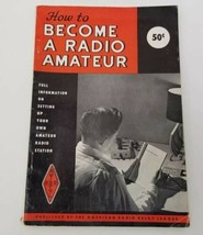 How To Become Radio Amateur American Radio Relay League 1959 Set Up Own ... - $15.24