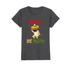 Funny Shirts - Pug Sombrero - Single De Mayo Gift T-Shirt Wowen - $19.95