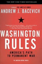 Washington Rules (American Empire Project) [Paperback] Bacevich, Andrew image 1