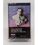 The Complete Glenn Miller Volume IX 1939-1942 Cassette Tape Tested - $12.37