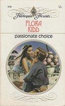 Passionate Choice Flora Kidd