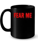 Fear Me Gruesome Halloween Ceramic Mug Blood - $13.99+