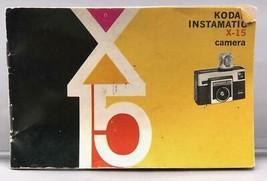 Vintage Kodak Instamatic X-15 Camera Instruction Manual - $29.33