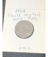 1868 Shield Nickel XFine - $29.99