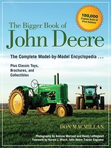 The Bigger Book of John Deere: The Complete Model-by-Model Encyclopedia ... - $60.09