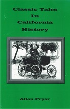 Classic Tales in California History - $11.95