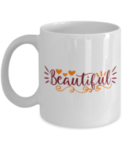 Beautiful, remind her she still has it - 11 oz Classic Coffee Mug  - £13.07 GBP