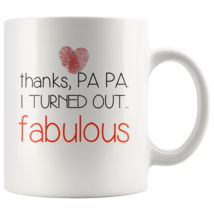 Thanks papa I turned out fabulous coffee mug gift - $16.50