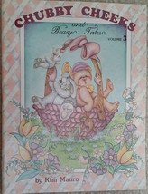 Chubby Cheeks and Beary Tales Vol. 3 By Kim Mauro Tole Painting Book Vtg NEW. - $9.98