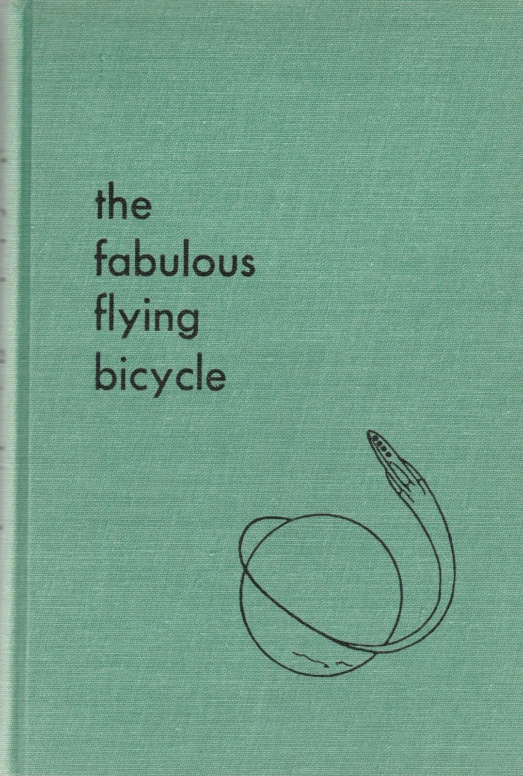 The Fabulous Flying Bicycle by Glen Dines 1960 Children's Book Hard to Find