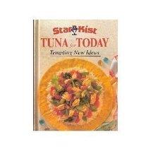 Starkist Tuna for Today : Tempting New Ideas [Hardcover] Elvie Wilkenson... - $2.51