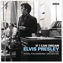 If I Can Dream: Elvis Presley with the Royal Philharmonic Orchestra - $19.95