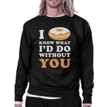 I Doughnut Know Black Sweatshirt Humorous Design Crew Neck Pullover - $20.99+