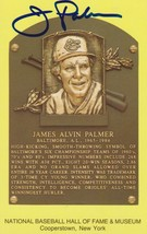 Jim Palmer Signed Autographed Hall of Fame Plaque Postcard - $24.95