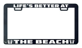 Life's better at the beach license plate frame tag holder - $5.99