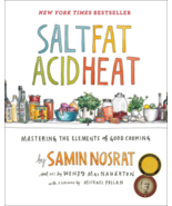 Salt, Fat, Acid, Heat: Mastering the Elements of Good Cooking - $27.29