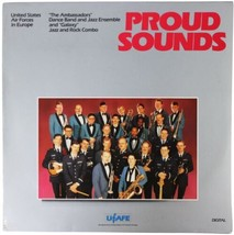 BAND U.S. AIR FORCES IN EUROPE Proud Sounds LP 80s UAFE Dance Jazz & Roc... - $18.69