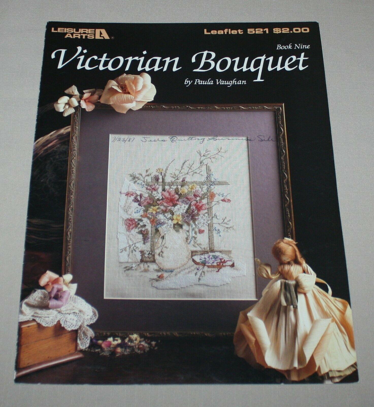 Victorian Bouquet Leisure Arts 521 Cross Stitch Pattern Book 9 Paula Vaughan