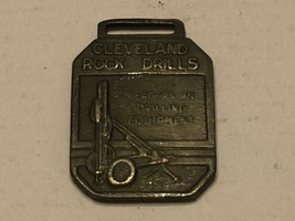 Vintage Watch Fob - Cleveland Rock Drills - $30.00
