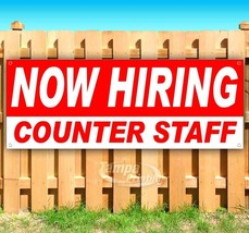 NOW HIRING COUNTER STAFF Advertising Vinyl Banner Flag Sign Many Sizes USA - $14.24+