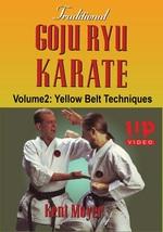 Traditional Goju Ryu Karate #2 Yellow Belt Techniques Kata Bunkai DVD Ke... - $22.00