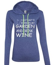 I Just Want To Work In My Garden And Drink Wine T Shirt, Beer T Shirt (Anvil Lad - $37.99+
