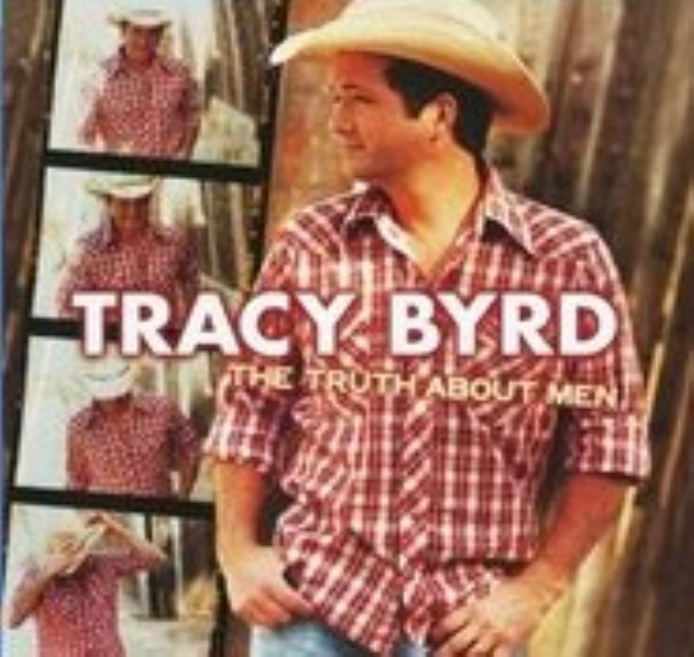 The Truth About Men by Tracy Byrd Cd