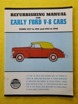 Vintage Refurbishing Manual for Early Ford V8 Cars 1937 to 1941 & 1954 - 1948  - $24.50