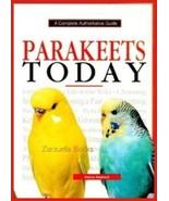 Parakeets Today :  Elaine Radford : New Hardcover  @ - $29.50