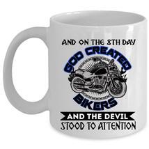 Cool Biker Coffee Mug, On The 8th day God Created Bikers Cup - $17.99