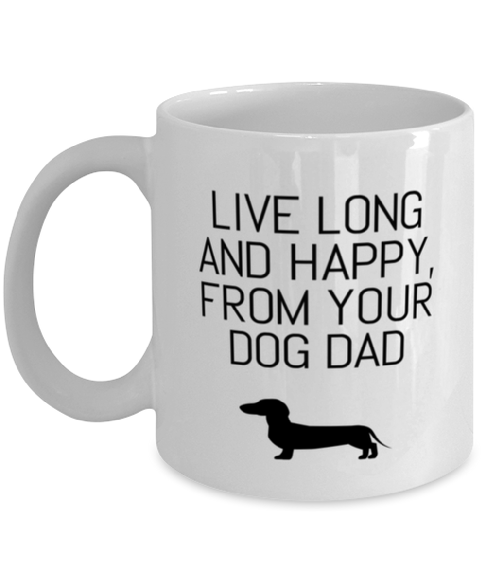 Primary image for Dog Dad Mug, Live Long And Happy, Dog Daddy, Dog Dad Gift, Dog Dad